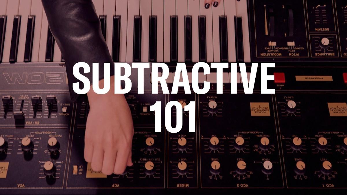 Subtractive-101