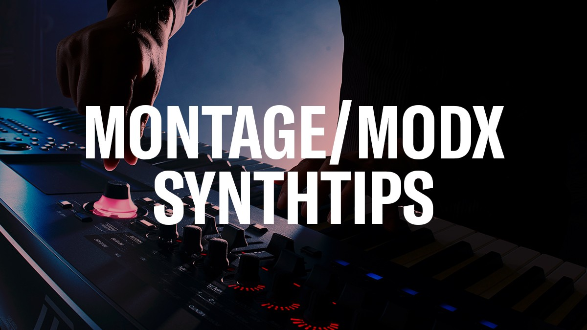 MONTAGE_MODX-SynthTips